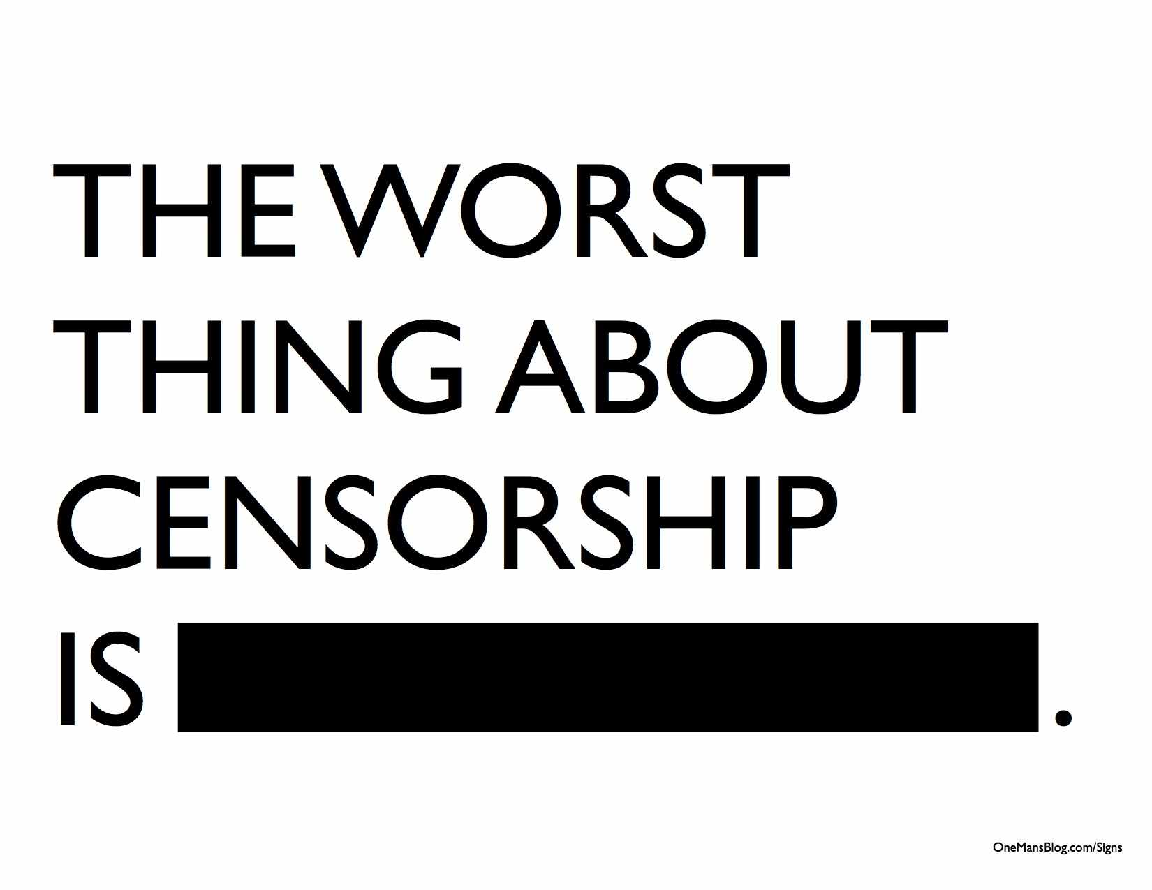 internet freedom should not be censored by the government Internet censorship is a topic that has been received with mixed reactions, so if you're also not sure if you agree or not with this idea, get to know the pros and cons to have a better basis on your opinion.